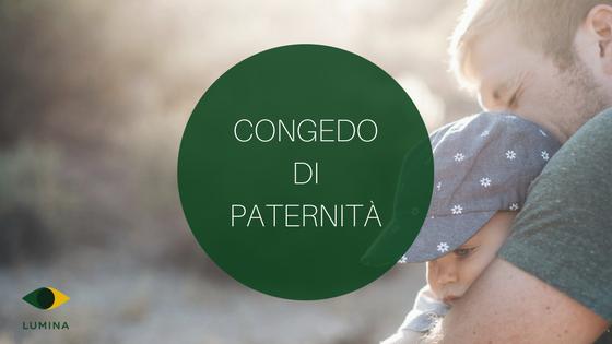 Congedo di Paternità Obbligatorio (non Facoltativo) anche nel 2017