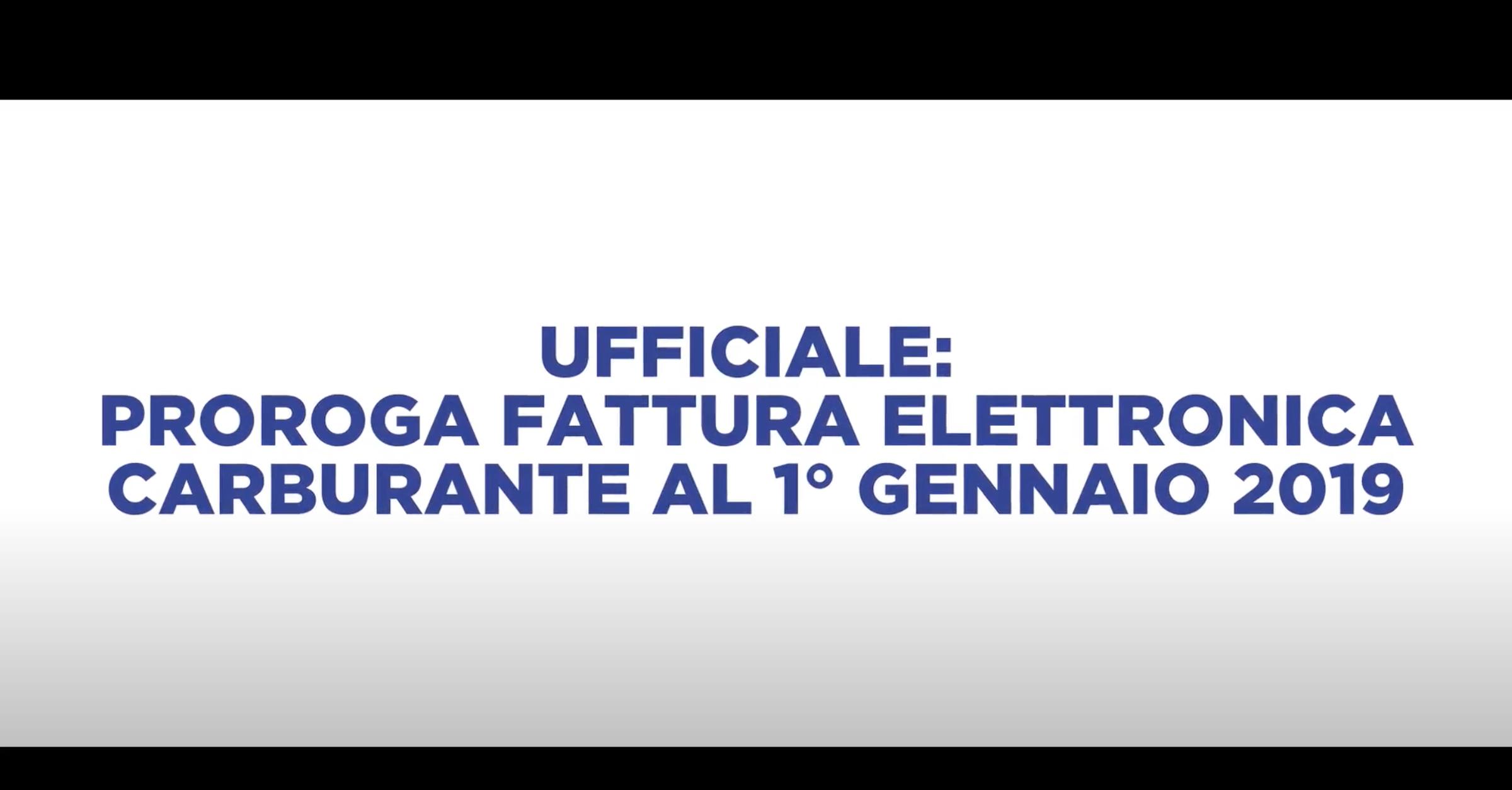 UFFICIALE: PROROGA FATTURA ELETTRONICA CARBURANTE AL 1° GENNAIO 2019
