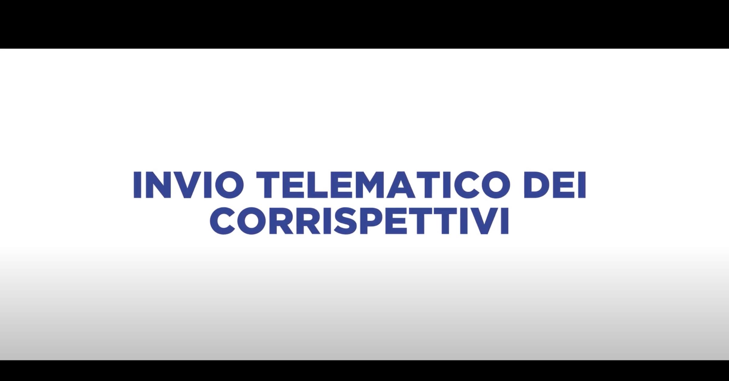 INVIO TELEMATICO DEI CORRISPETTIVI