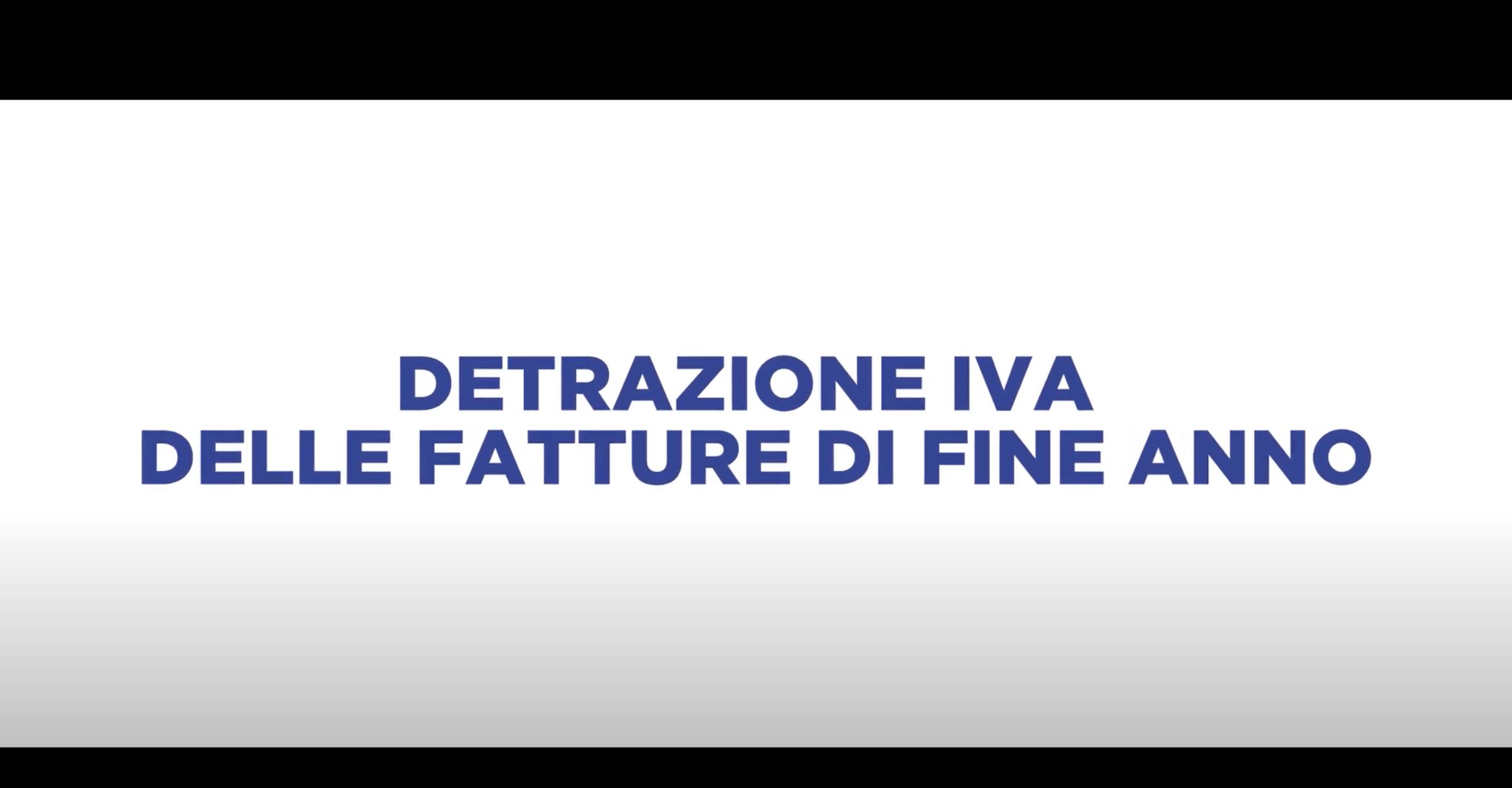 DETRAZIONE IVA DELLE FATTURE DI FINE ANNO