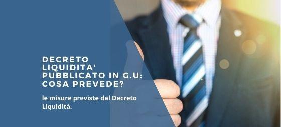 DECRETO LIQUIDITA' – PRINCIPALI MISURE IN MATERIA DI LAVORO