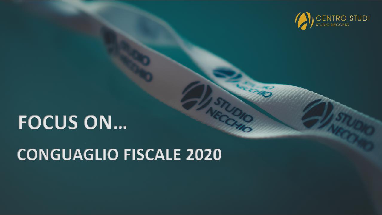FOCUS ON… CONGUAGLIO FISCALE 2020