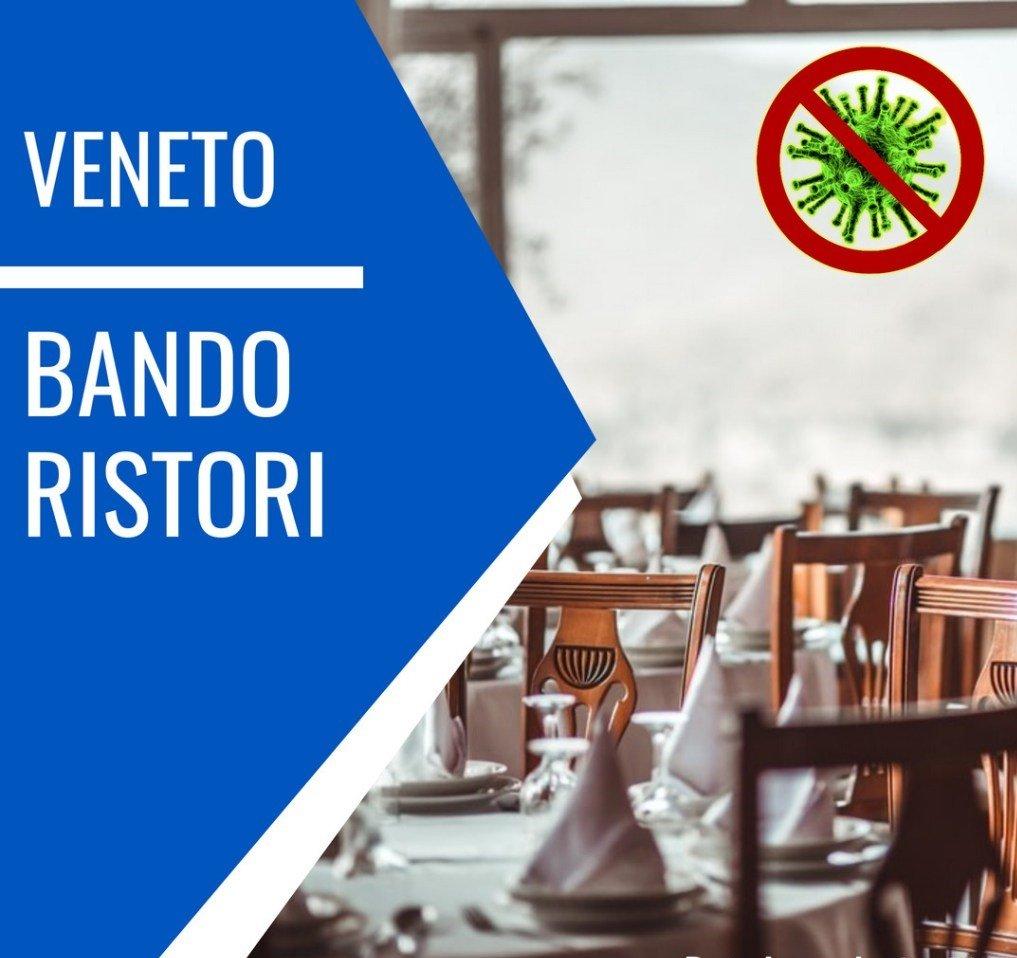 BANDO VENETO CONCESSIONE DI RISTORI AD ALCUNE CATEGORIE ECONOMICHE SOGGETTE A RESTRIZIONI COVID-19