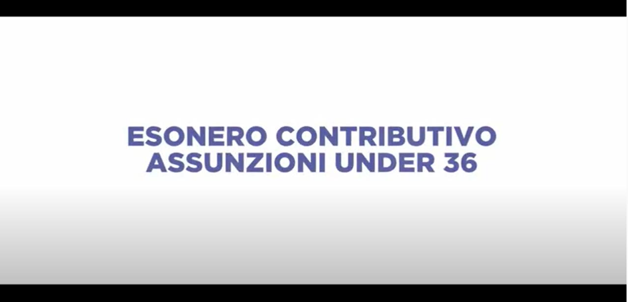 ESONERO CONTRIBUTIVO ASSUNZIONI UNDER 36