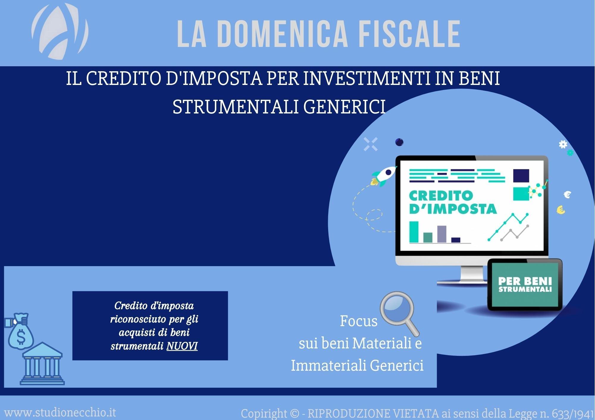 La Domenica Fiscale – Il credito d'imposta per investimenti in beni strumentali generici