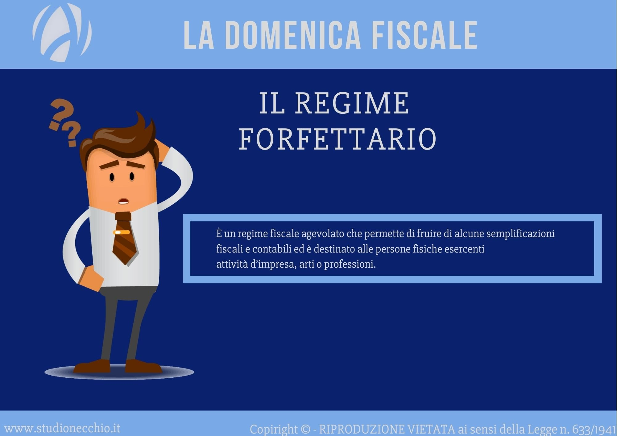 La Domenica Fiscale – Il Regime Forfettario