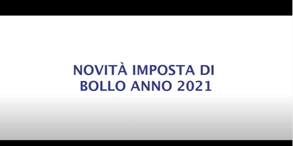 NOVITÀ IMPOSTA DI BOLLO ANNO 2021