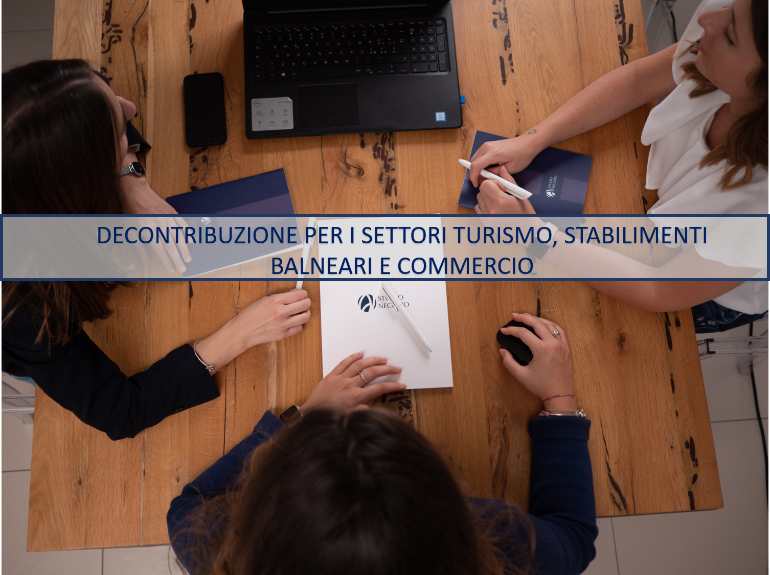 DECONTRIBUZIONE PER I SETTORI TURISMO, STABILIMENTI BALNEARI E COMMERCIO