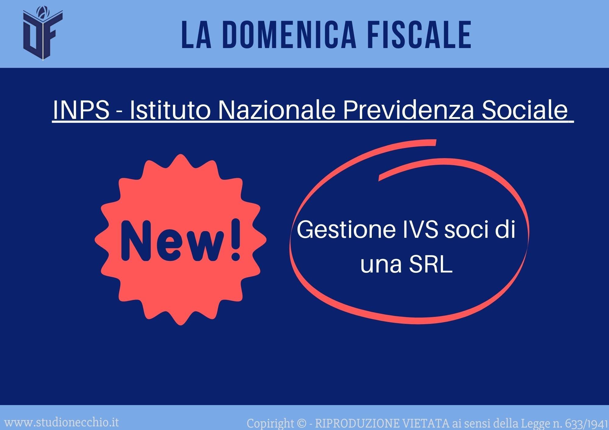 La Domenica Fiscale – Gestione IVS soci di una SRL