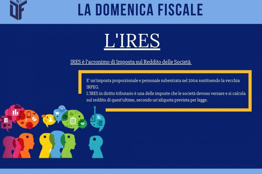 La Domenica Fiscale – L'IRES