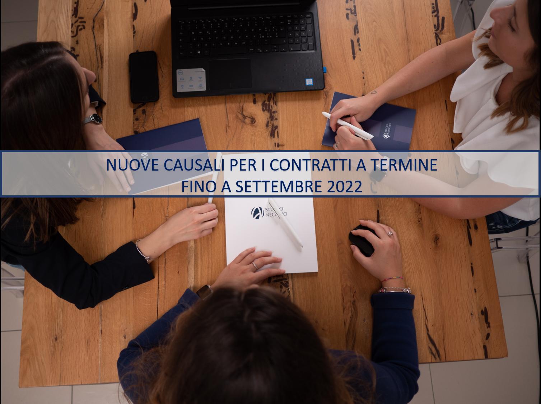 NUOVE CAUSALI PER I CONTRATTI A TERMINE FINO A SETTEMBRE 2022