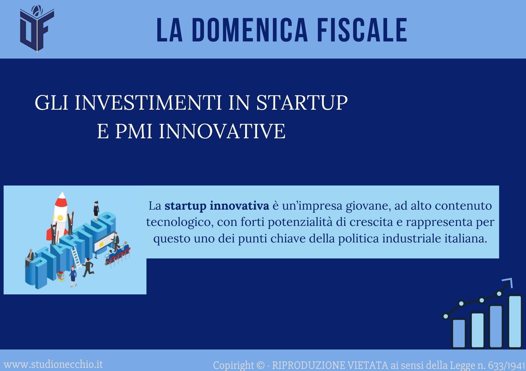 La Domenica Fiscale – GLI INVESTIMENTI IN STARTUP E PMI INNOVATIVE