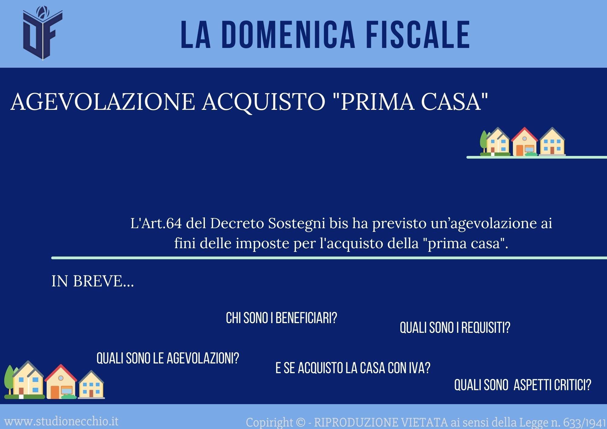 La Domenica Fiscale – AGEVOLAZIONE ACQUISTO PRIMA CASA