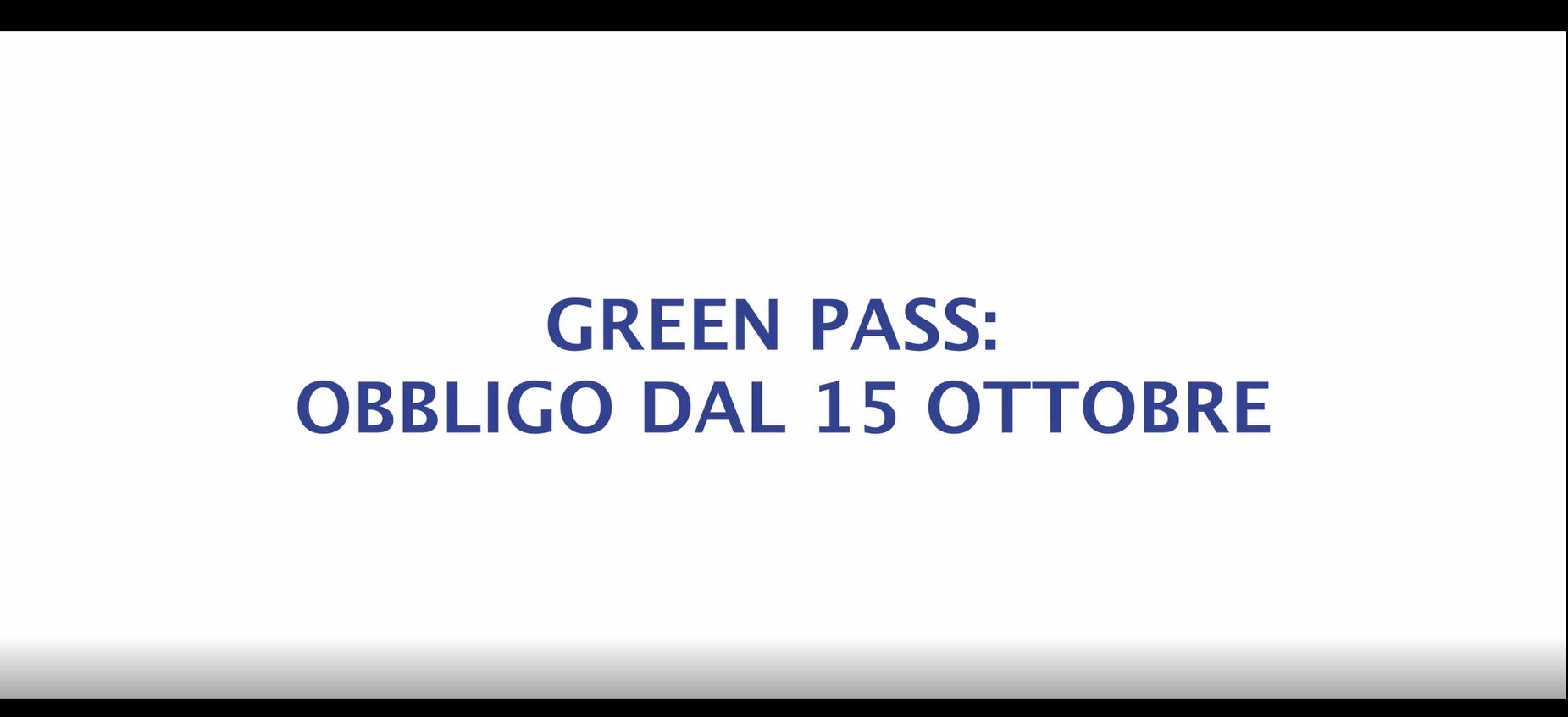 GREEN PASS: OBBLIGO DAL 15 OTTOBRE